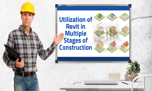 Utilization of Revit in multiple stages of construction