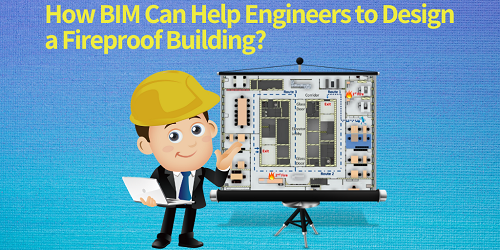 How BIM can help engineers to design a fireproof building